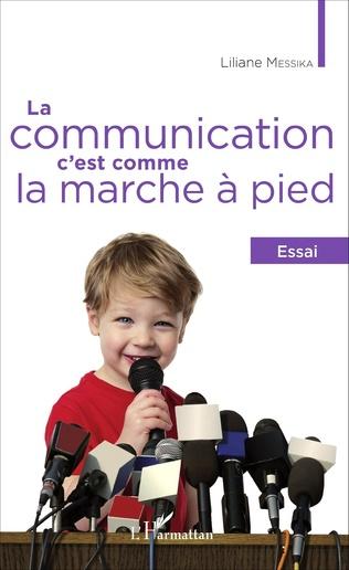 Couverture La communication, c'est comme la marche à pied