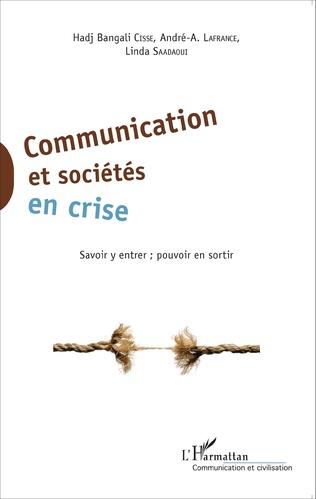 Couverture Communication et sociétés en crise