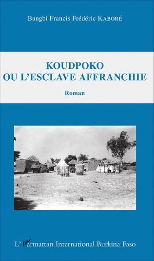 Couverture Koudpoko ou l'esclave affranchie
