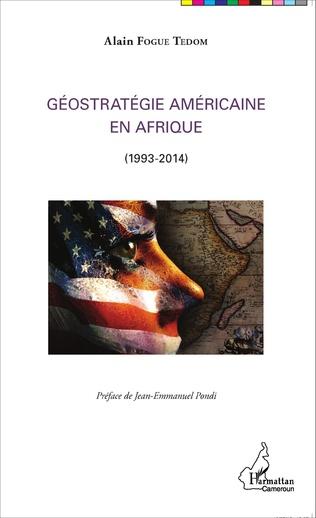 Couverture Géostratégie Américaine en Afrique