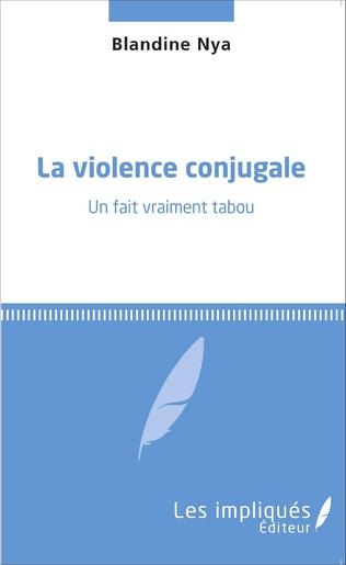 Couverture La violence conjugale