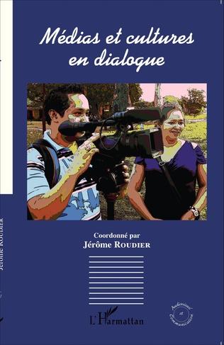 Couverture Médias et cultures en dialogue