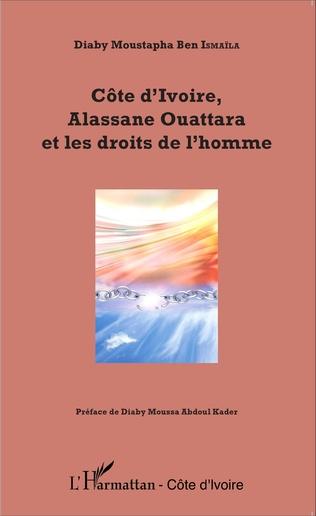 Couverture Côte d'Ivoire, Alassane Ouattara et les droits de l'homme