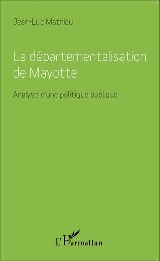Couverture Départementalisation de Mayotte