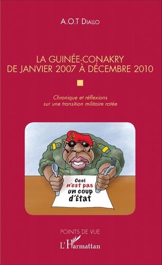 Couverture La Guinée-Conakry de janvier 2007 à décembre 2010