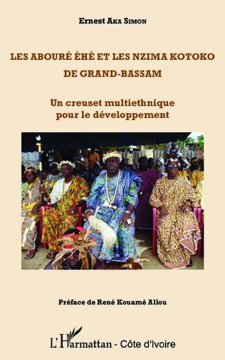 Couverture Les Abouré èhè et les Nzima Kotoko de Grand-Bassam