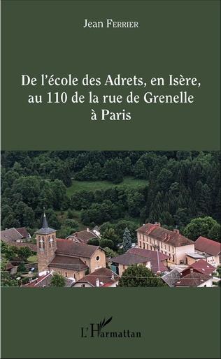 Couverture De l'école des Adrets, en Isère, au 110 de la rue de Grenelle à Paris