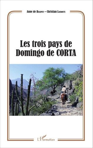 Couverture Les trois pays de Domingo de CORTA