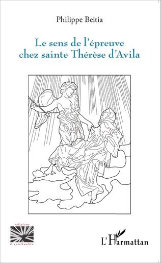 Couverture Sens de l'épreuve chez sainte Thérèse d'Avila
