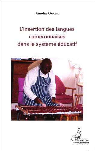 Couverture L'insertion des langues camerounaises dans le système éducatif