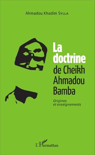 Couverture La doctrine du Cheikh Ahmadou Bamba