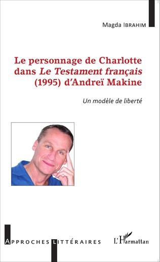 Couverture Le personnage de Charlotte dans le testament français (1995) d'Andreï Makine