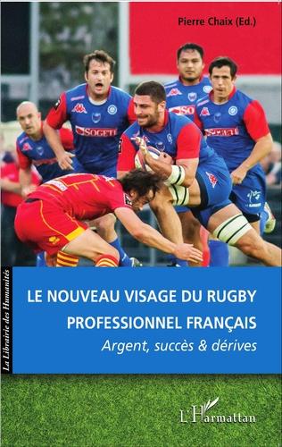 Couverture Le nouveau visage du rugby professionnel français