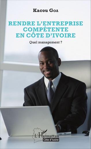 Couverture Rendre l'entreprise compétente en Côte d'Ivoire