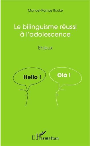 Couverture Le bilinguisme réussi à l'adolescence