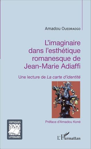 Couverture L'imaginaire dans l'esthétique romanesque de Jean-Marie Adiaffi
