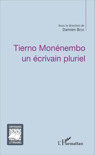 Couverture Tierno Monénembo un écrivain pluriel