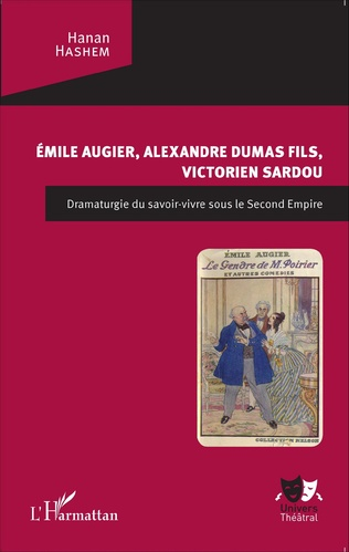 Couverture Emile Augier, Alexandre Dumas fils, Victorien Sardou