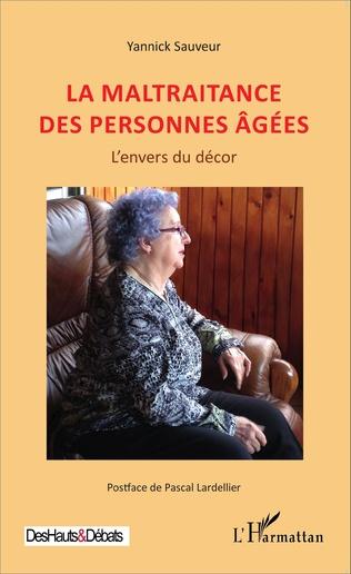 Couverture La maltraitance des personnes âgées