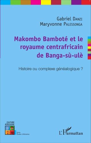Couverture Makombo Bamboté et le royaume centrafricain de Banga-sù-ulè