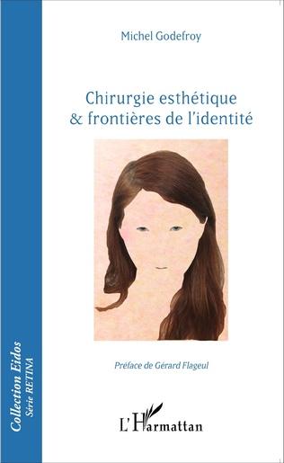 Couverture Chirurgie esthétique & frontières de l'identité