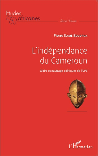 Couverture L'indépendance du Cameroun