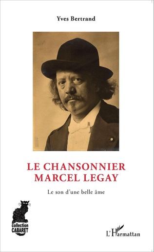 Couverture Le Chansonnier Marcel Legay