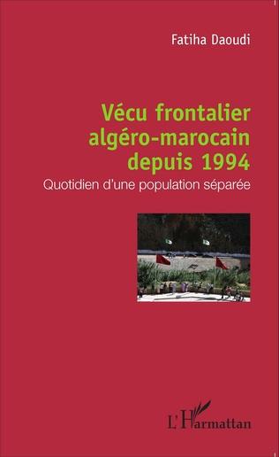 Couverture Vécu frontalier algéro-marocain depuis 1994