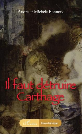 Couverture Il faut détruire Carthage