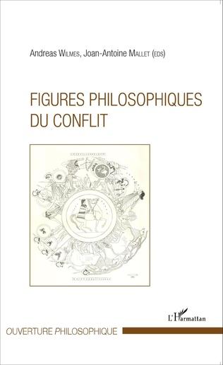 Couverture Figures philosophiques du conflit