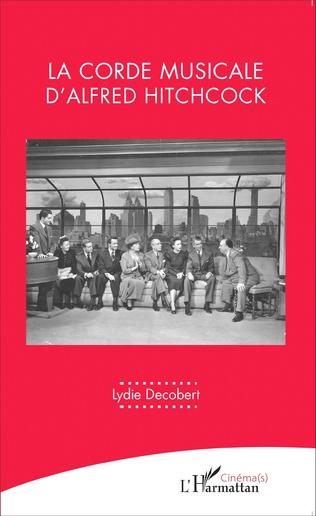 Couverture La corde musicale d'Alfred Hitchcock