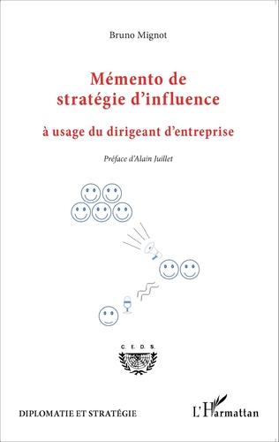 Couverture Mémento de stratégie d'influence à usage du dirigeant d'entreprise