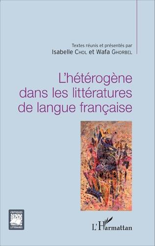 Couverture L'hétérogène dans les littératures de langue française