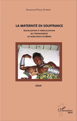 Couverture La maternité en souffrance