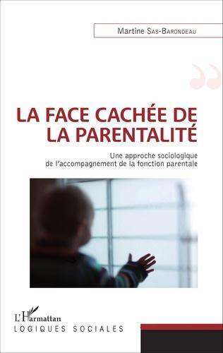 Couverture La face cachée de la parentalité