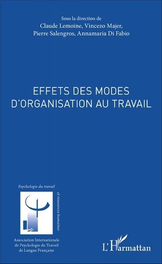 Couverture Effets des modes d'organisation au travail
