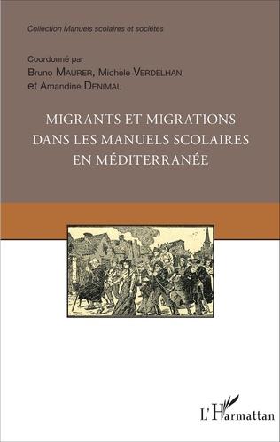 Couverture Migrants et migrations dans les manuels scolaires en méditerranée