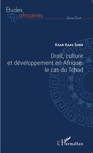 Couverture Droit, culture et développement en Afrique : le cas du Tchad