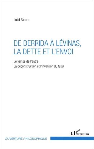 Couverture De Derrida à Lévinas, la dette et l'envoi