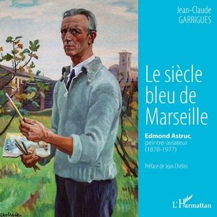 Couverture Le siècle bleu de Marseille