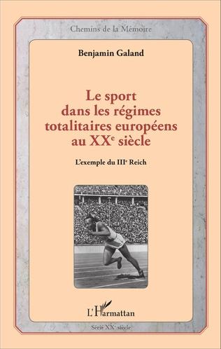 Couverture Le sport dans les régimes totalitaires européens au XXe siècle