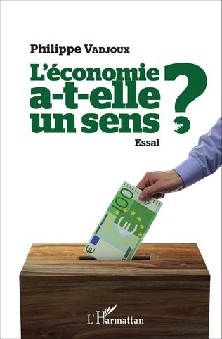 Couverture L'économie a-t-elle un sens ?