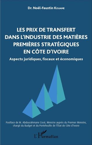 Couverture Les prix de transfert dans l'industrie des matières premières stratégiques en Côte d'Ivoire