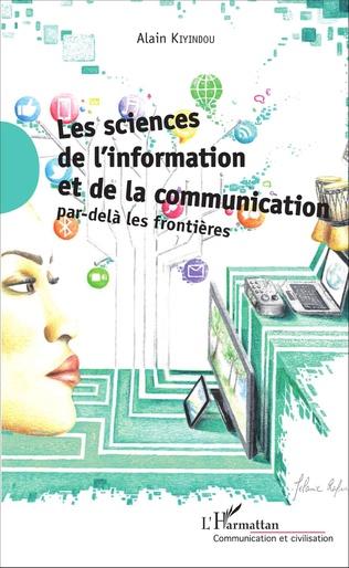 Couverture Les sciences de l'information et de la communication