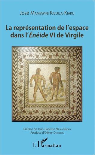 Couverture La représentation de l'espace dans l'Énéide VI de Virgile