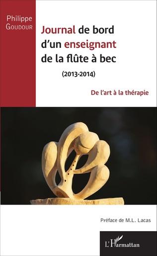 Couverture Journal de bord d'un enseignant de la flûte à bec (2013-2014)