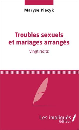 Couverture Troubles sexuels et mariages arrangés