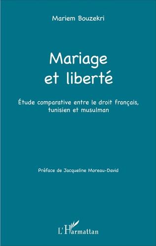 Couverture Mariage et liberté