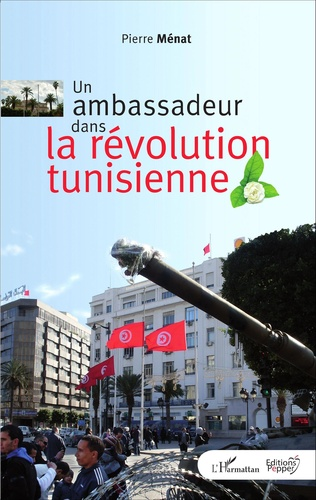 Couverture Un ambassadeur dans la révolution tunisienne