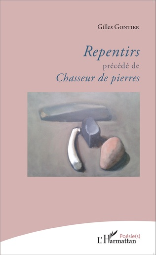 Couverture Repentirs précédé de Chasseur de pierres